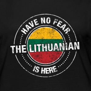 Have No Fear The Lithuanian Is Here Shirt