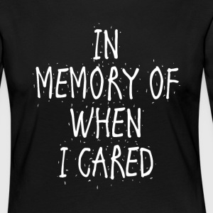 In memory of when I cared - Women's Premium Longsleeve Shirt