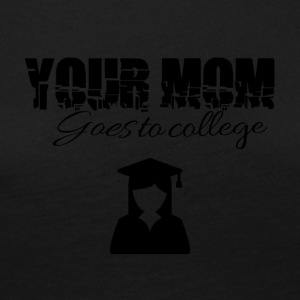 Your mom is going to college - Frauen Premium Langarmshirt