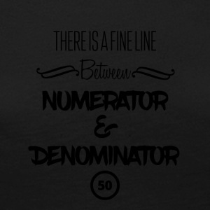 There is a fine line - numerator and denominator - Women's Premium Longsleeve Shirt