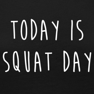 TODAY IS SQUAT DAY - Women's Premium Longsleeve Shirt
