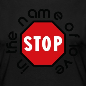 stop_in_the_name_of_love - Långärmad premium-T-shirt dam