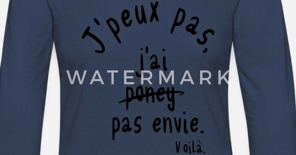 J ai pas envie T-shirt manches longues premium Femme   Spreadshirt 54a608c233ca