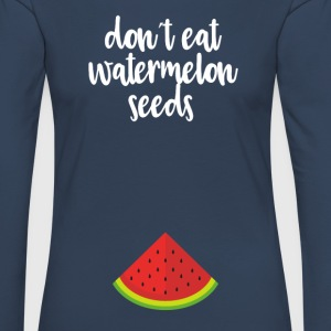 Dont eat watermelon seeds - white - Women's Premium Longsleeve Shirt