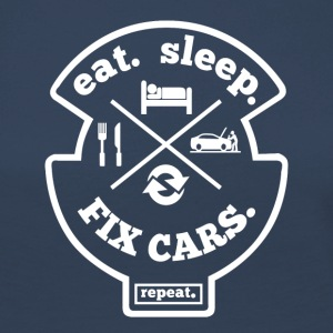 Eat Sleep Fix Cars Gjenta - Mechanic T-skjorte - Premium langermet T-skjorte for kvinner