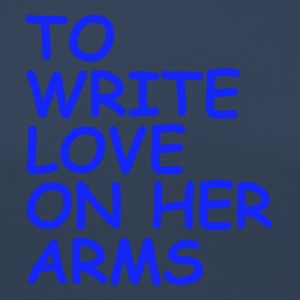 to write love on her arms blau - Frauen Premium Langarmshirt