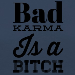 Bad karma is a bitch - Women's Premium Longsleeve Shirt