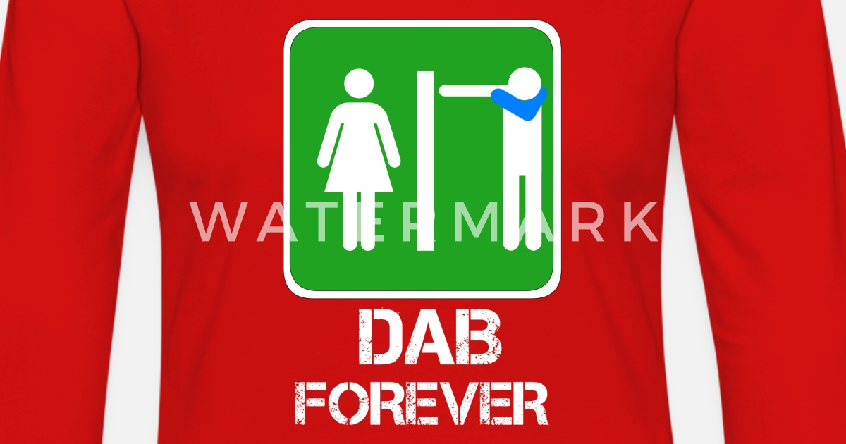 Dab forever wc dabbare in bagno di algama style spreadshirt for T shirt bagno