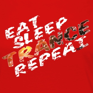 Eat Sleep Trance Repeat V1 - Frauen Premium Langarmshirt