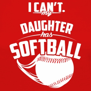 My daughter has softball - Women's Premium Longsleeve Shirt