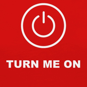 Turn me on - Women's Premium Longsleeve Shirt