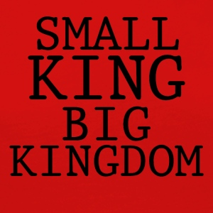 SMALL KING BIG KINGDOM - Women's Premium Longsleeve Shirt