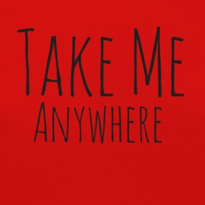 Take Me Anywhere - Premium langermet T-skjorte for kvinner