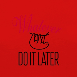 Whatever - Women's Premium Longsleeve Shirt