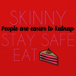 Cake: Skinny People Are Easier To Kidnap. Stay - Women's Premium Longsleeve Shirt