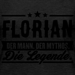 Man Myth Legend Florian