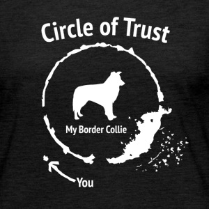 Funny Border Collie Shirt - Circle of Trust