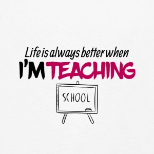 Life is always better when i am teaching - Kids' Premium Longsleeve Shirt