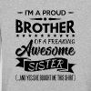 I'm a proud brother of a freaking awesome sister - T-shirt manches longues Premium Enfant