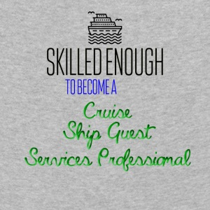 Skilled enough to become a Cruise Ship Guest - Kids' Premium Longsleeve Shirt