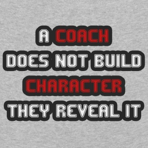 Coach / Trainer: A Coach Does Not Build Character - Kids' Premium Longsleeve Shirt