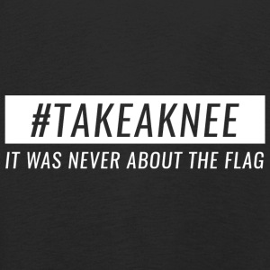 Take A Knee I 'm With Cape Shirt Never About Flag 3 - Kids' Premium Longsleeve Shirt
