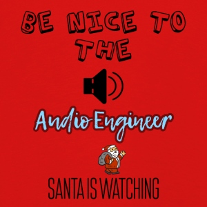 Be nice to the audio engineer Santa is watching - Kids' Premium Longsleeve Shirt