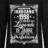 19 - 1998 - Legende - Perfektion - 2017 - DE - Teenager Premium Langarmshirt