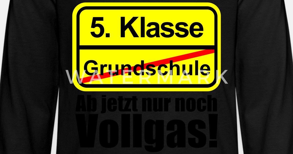 5 Klasse Grundschule Schild Vollgas Fun Sprüche Teenager Premium