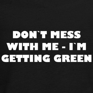 Dont mess with me - in getting green - Teenagers' Premium Longsleeve Shirt