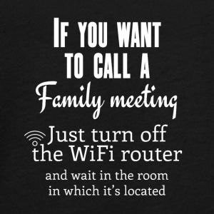 If you want to call a family meeting turn off WiFi - Teenager Premium Langarmshirt