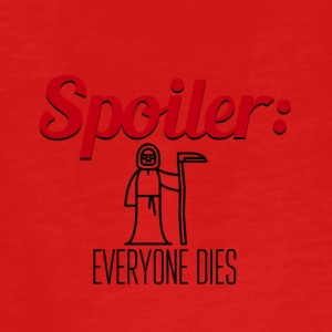 Spoiler Alle Dies End of Story - Teenager premium T-shirt med lange ærmer