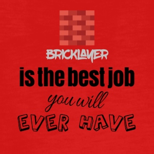 Bricklayer is the best job you will ever have - Teenagers' Premium Longsleeve Shirt