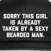 Taken Bearded Man Funny Quote - Casquette snapback