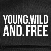 YOUNG AND FREE - Snapback Cap