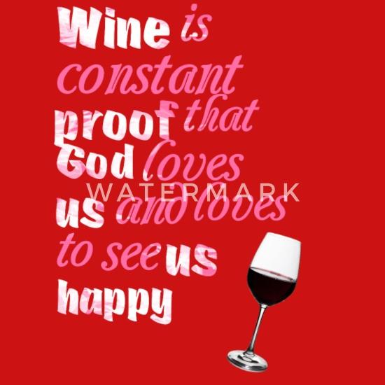 Wijn Is Constant Bewijs Gezegden Funny Quotes
