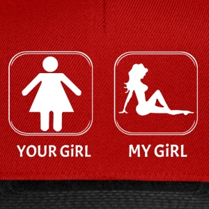 YOUR GIRL MY GIRL gift sexy girlfriend poser - Snapback Cap