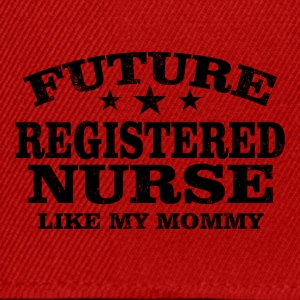Future registered nurse like mommy - Snapback Cap