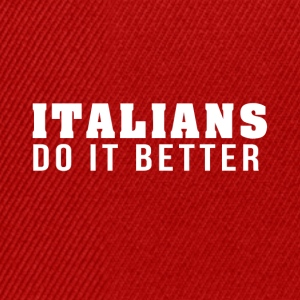 Italians are the best! - Snapback Cap