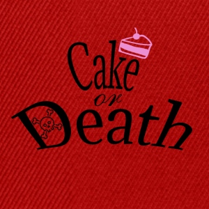 Cake or Death - Snapback Cap