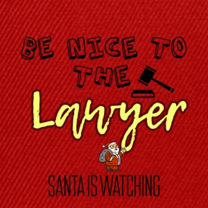 Be nice to the lawyer because Santa is watching - Snapback Cap