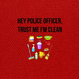 Hey Police Officer, I am clean - Snapback Cap