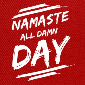 NAMASTE - ALL DAMN DAY! - Snapback Cap