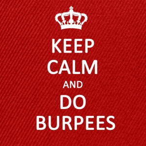 Keep calm and do burpees - Snapback Cap