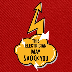 Electrician: This Electrician May Shock You - Snapback Cap