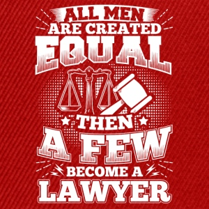 Funny Lawyer Attorney T Shirt All Men Equal - Snapback Cap
