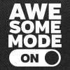 Awesome Mode (On) - Snapback Cap