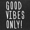 good vibes only - Snapback Cap
