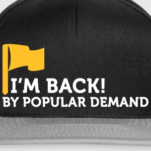 I'm Popular And In Demand! - Snapback Cap