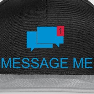 Message Me / Call me / Message 3c - Snapback Cap